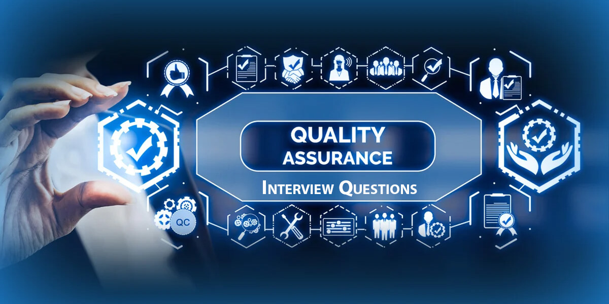 Quality Assurance Interview Questions